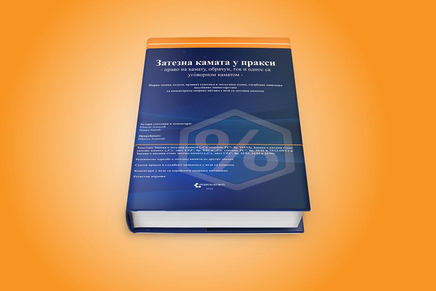 Novo stručno štampano izdanje: Zatezna kamata u praksi – pravo na kamatu, obračun, tok i odnos sa ugovornom kamatom