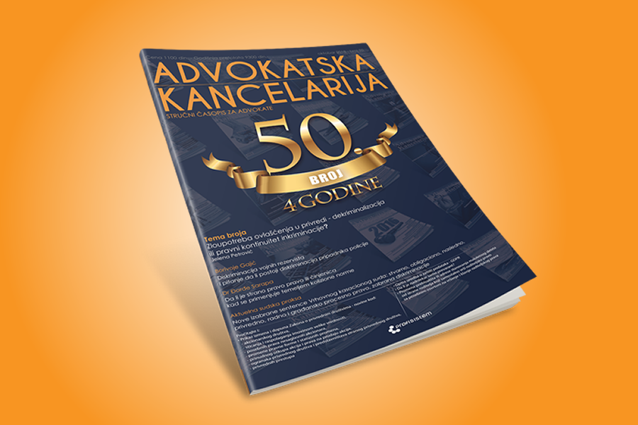 "Jubilarni 50. broj časopisa ""Advokatska kancelarija"" oktobar 2018."